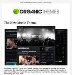 Organic Themes Newsletter