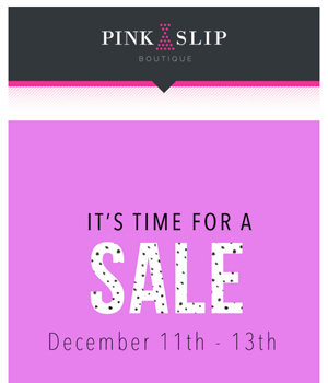 Pink Slip Boutique Newsletter